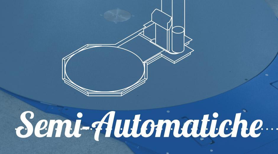 Macchine Semi-Automatiche
